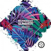 Milk & Sugar Summer Sessions 2021 de Milk & Sugar