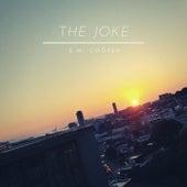 The Joke by E.M. Cooper
