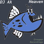 Heaven by DJ Ax