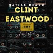 Clint Eastwood (Remix) von Matias Deago