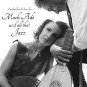 Much Ado and All That Jazz (Soundtrack from the Stage Show) de Romeo