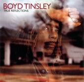 True Reflections by Boyd Tinsley