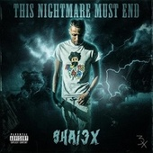 This Nightmare Must End by Shai3x