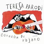 Corazón De Pájaro de Teresa Parodi