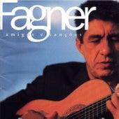 Amigos E Canções by Fagner