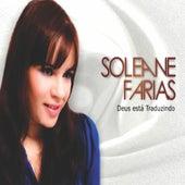 Deus Está Traduzindo by Soleane Farias