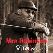 Mrs Robinson von Wilson Viturino