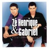 Histórias Do Coração de Zé Henrique e Gabriel