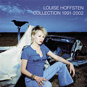 Collection 1991 - 2002 de Louise Hoffsten
