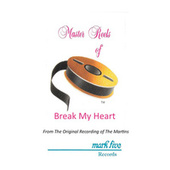 Break My Heart (Performance Track) by The Martins