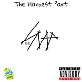 The Hardest Part by Snap!