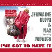 I've Got To Have It von Jermaine Dupri