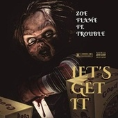 Let's Get It by Zoe Flame