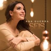 Seis by Ana Guerra