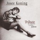 Tribute To Antonio Carlos Jobim by Josee Koning