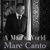 A Man's World de Marc Canto