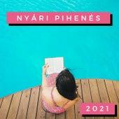 Nyári Pihenés 2021 de Various Artists