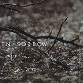 In Sorrow by Various Artists