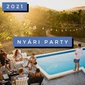 Nyári Party 2021 by Various Artists