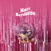 Mari Berdansa by Various Artists