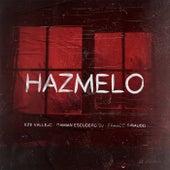 Hazmelo (Remix) de Damian Escudero DJ