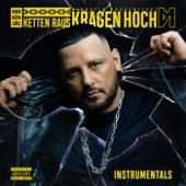 KETTEN RAUS KRAGEN HOCH (Instrumentals) von Bass Sultan Hengzt