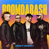 Don't Worry (Best of 2005-2020) di Boomdabash