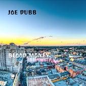 Blood Money von Joe Dubb