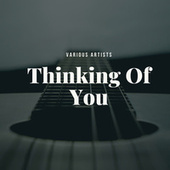 Thinking Of You de Various Artists