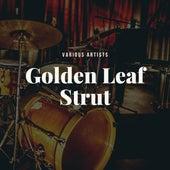 Golden Leaf Strut de Various Artists