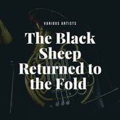 The Black Sheep Returned to the Fold by Various Artists