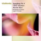 Tchaikovsky: Symphony No.4 in F minor, 1812 Overture & Marche Slave von Eugene Ormandy