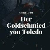 Der Goldschmied von Toledo de Various Artists