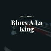 Blues A La King fra Various Artists