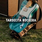 Tardecita Rockera de Various Artists