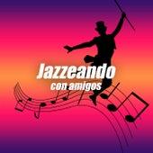 Jazz con amigos de Various Artists