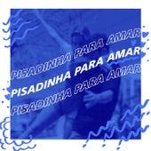Pisadinha Para Amar de Various Artists