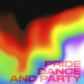 Pride, dance and party de Various Artists