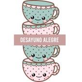 Desayuno Alegre de Various Artists