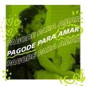 Pagode Para Amar von Various Artists