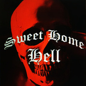 Sweet Home Hell by Sweet Home Hell