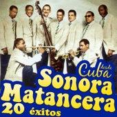 La Sonora Matancera Desde Cuba. 20 Éxitos by Various Artists