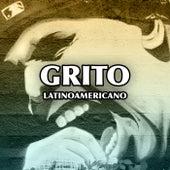 Grito Latinoamericano de Various Artists