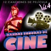 Bandas Sonoras de Cine Vol. 4. 12 Canciones de Película by Various Artists