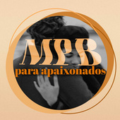MPB Para Apaixonados by Various Artists