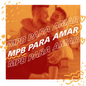 MPB Para Amar de Various Artists