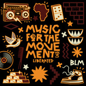 Liberated / Music For the Movement Vol. 3 de Various Artists
