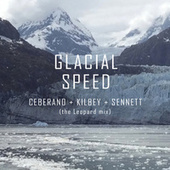 Glacial Speed (The Leopard Mix) by Kate Ceberano