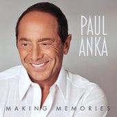 Making Memories by Paul Anka