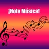 ¡Hola Música! de Various Artists